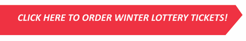 Click here to order winter lottery tickets